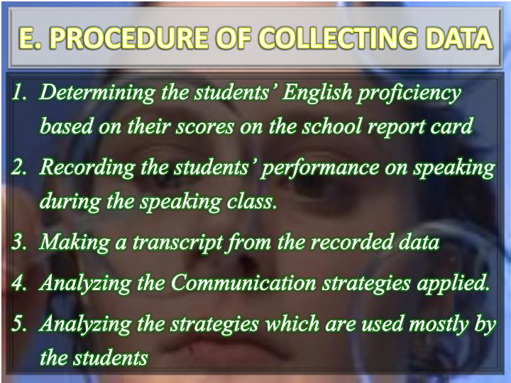 E. PROCEDURE OF COLLECTING DATA
