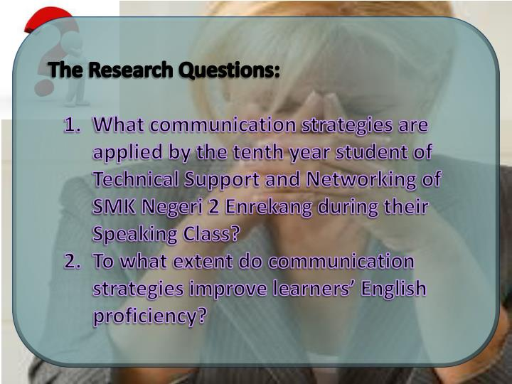 The Research Questions: