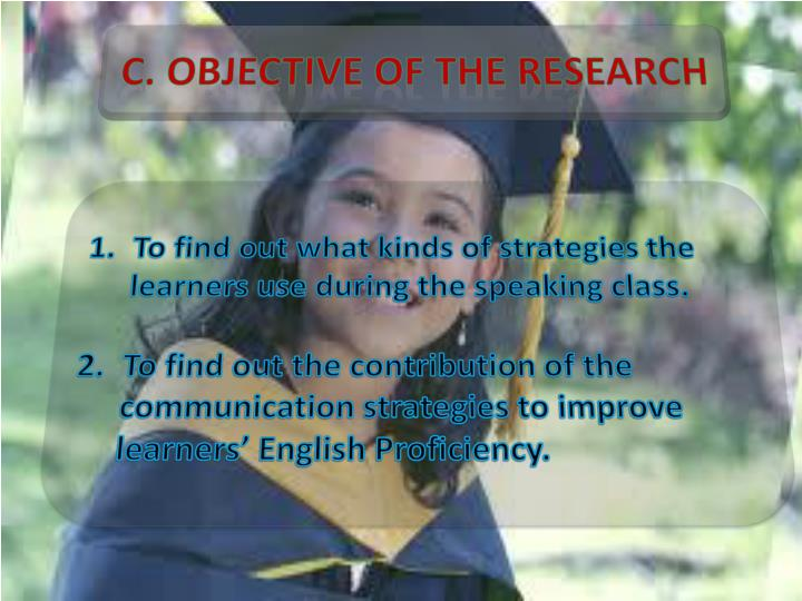 C. Objective of the Research