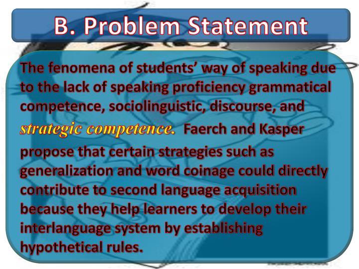 B. Problem Statement