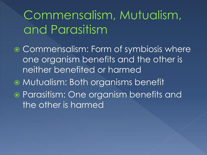 Commensalism, Mutualism, and Parasitism