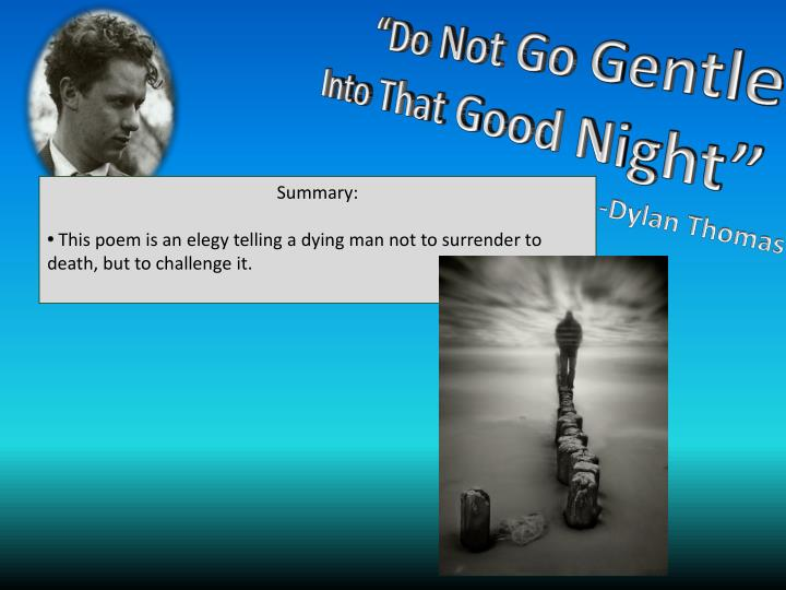 """analysis of do not go gentle This argumentative writing lesson focuses on text dependent analysis and using  night - text dependent analysis argument  """"do not go gentle."""