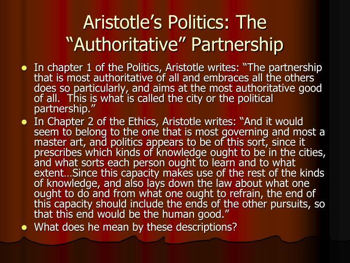"Aristotle's Politics: The ""Authoritative"" Partnership"