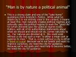 man is by nature a political animal