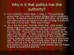 why is it that politics has this authority