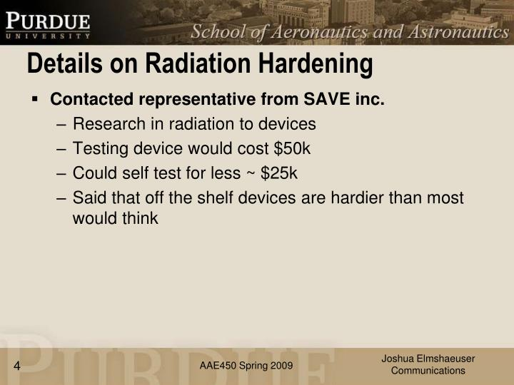Details on Radiation Hardening