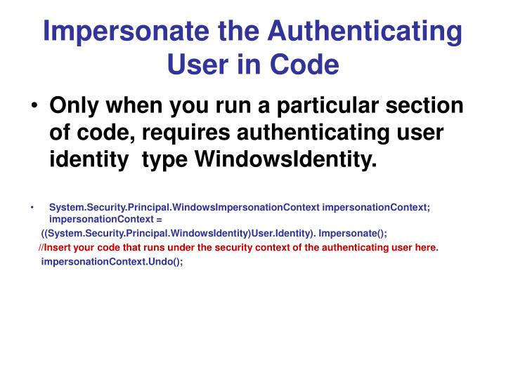 Impersonate the Authenticating User in Code