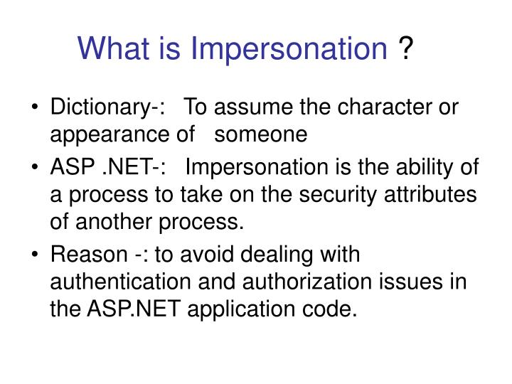 What is impersonation