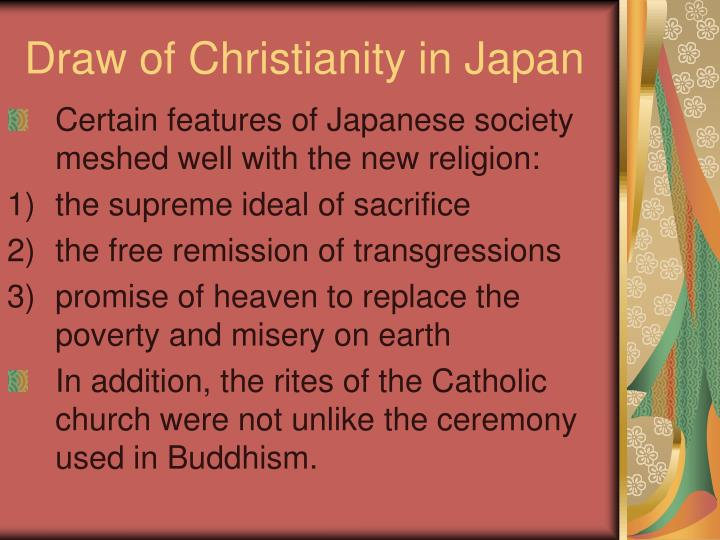 Draw of Christianity in Japan