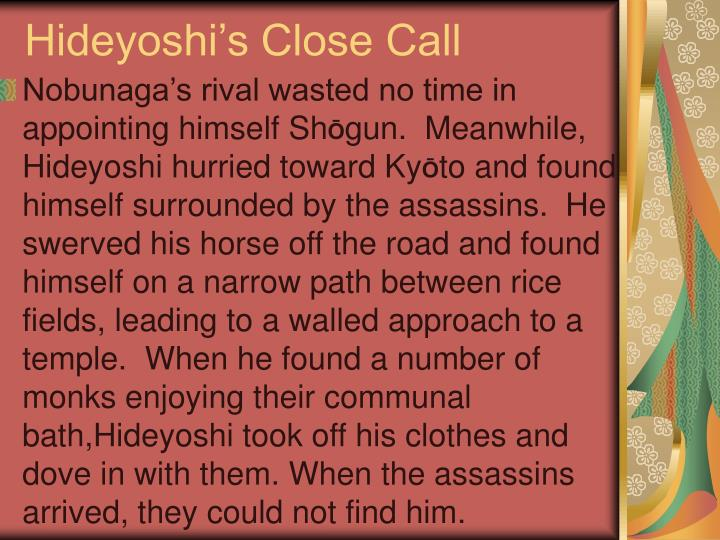 Hideyoshi's Close Call
