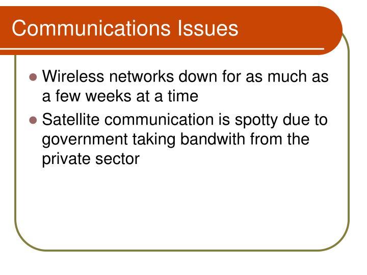 Communications Issues