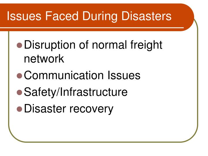 Issues Faced During Disasters