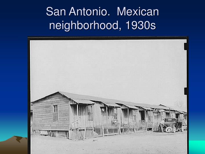 San Antonio.  Mexican neighborhood, 1930s