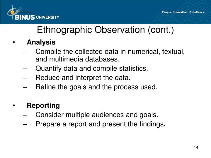Ethnographic Observation (cont.)