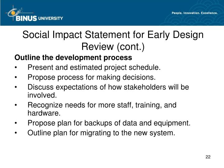 Social Impact Statement for Early Design Review (cont.)