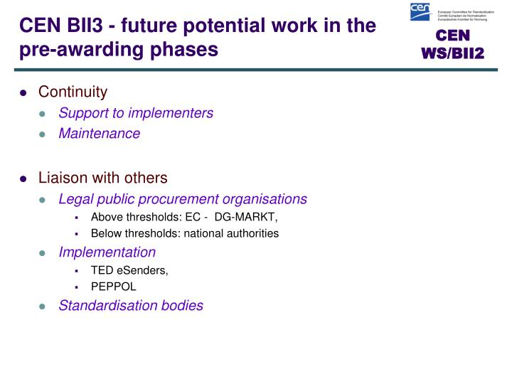 CEN BII3 - future potential work in the pre-awarding phases