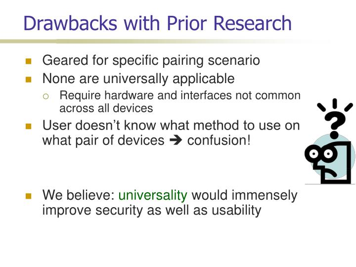Drawbacks with Prior Research