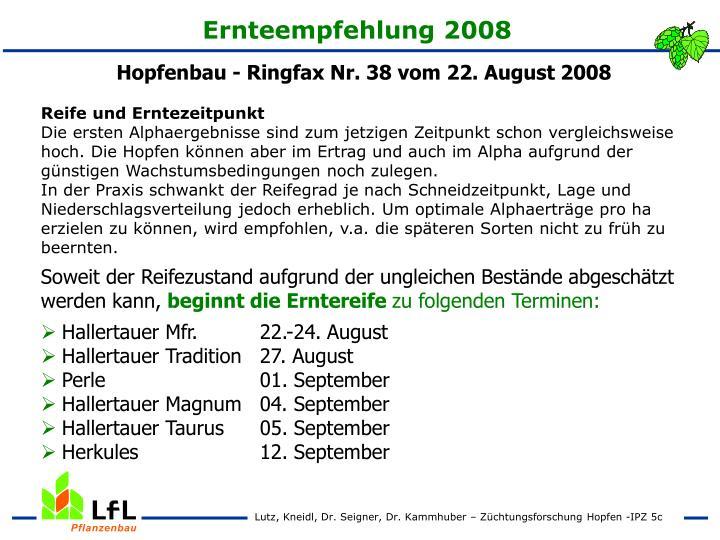 Ernteempfehlung 2008