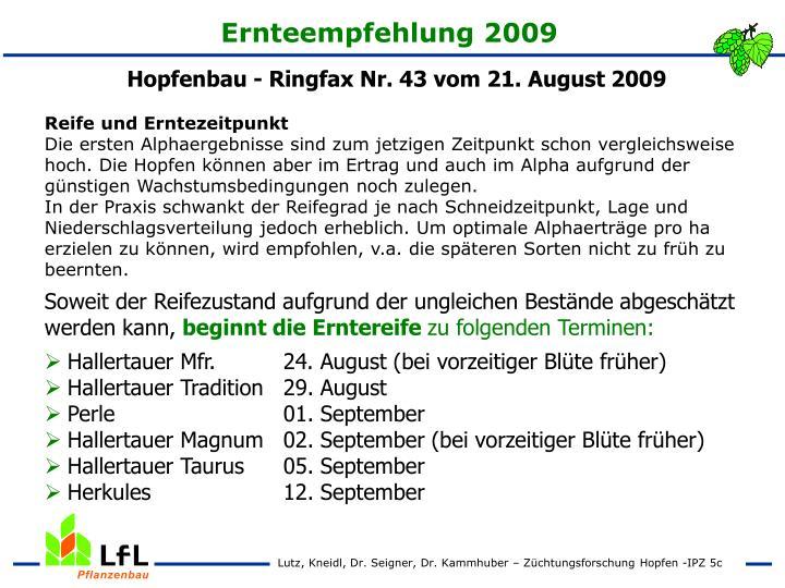 Ernteempfehlung 2009