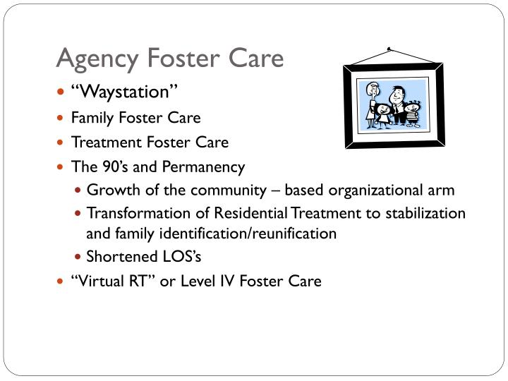 Agency Foster Care