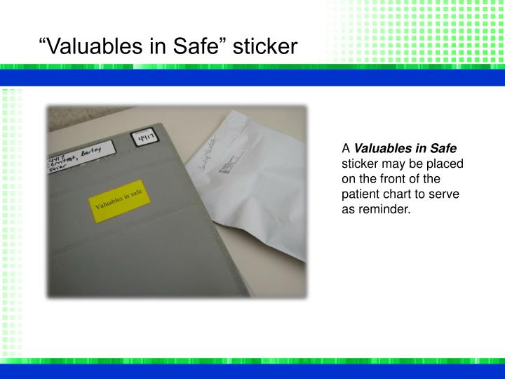 """Valuables in Safe"" sticker"