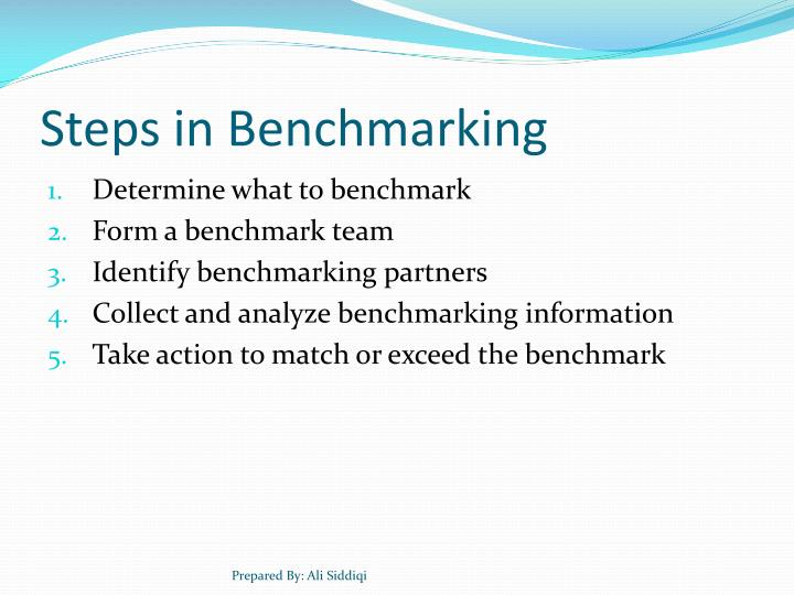 Steps in Benchmarking
