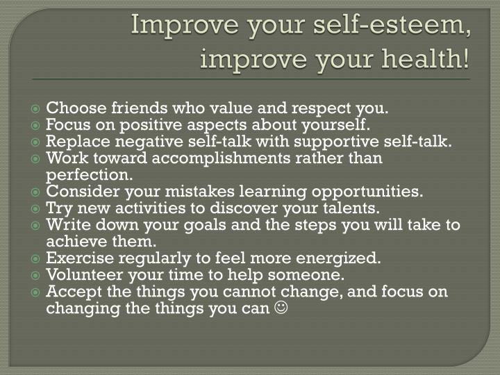 Improve your self-esteem, improve your health!