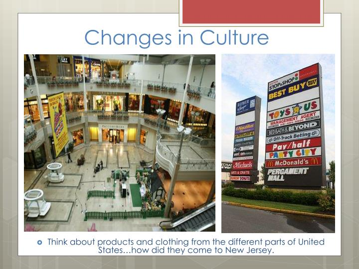 Changes in Culture