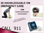 be knowledgable on emergency care