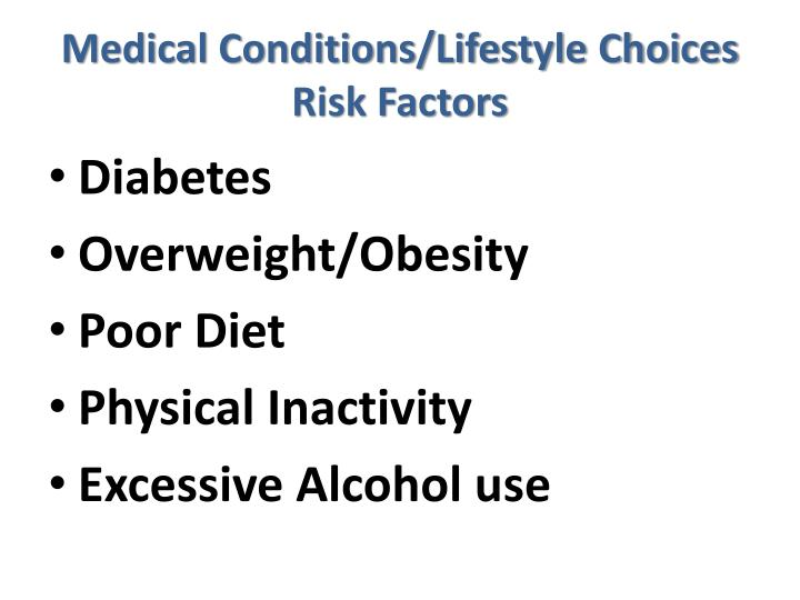 Medical Conditions/Lifestyle Choices