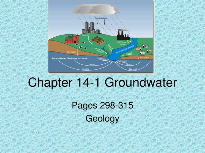 Chapter 14 1 groundwater