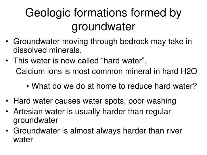 Geologic formations formed by groundwater