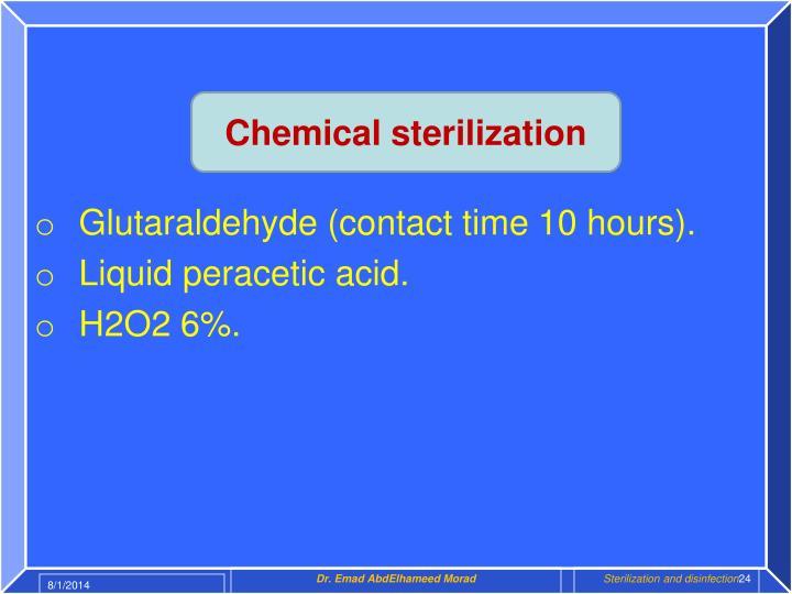 Chemical sterilization