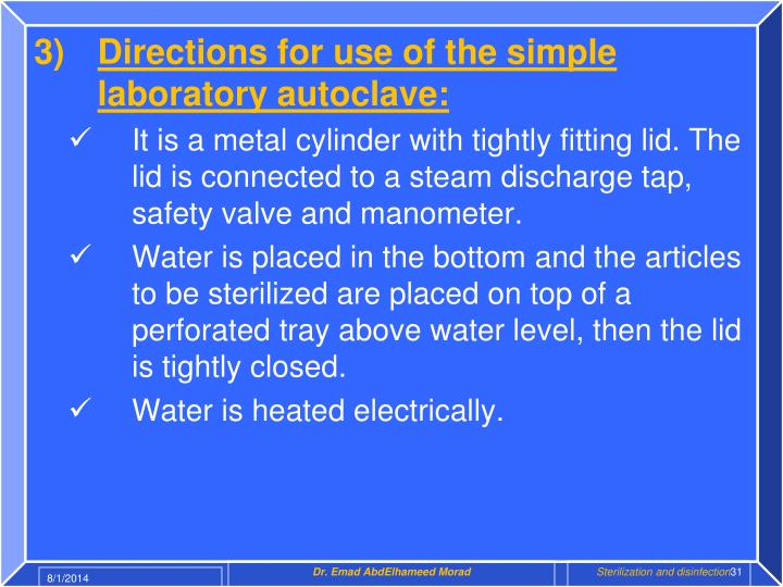 Directions for use of the simple laboratory autoclave: