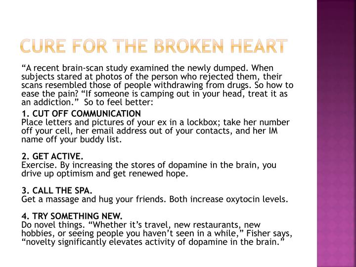 Cure for the broken heart