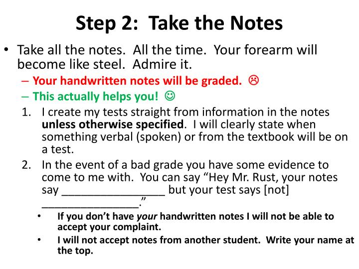 Step 2:  Take the Notes