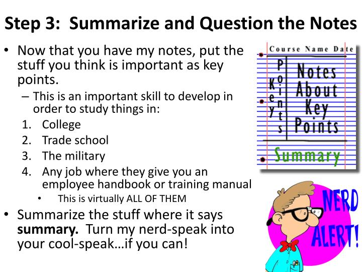 Step 3:  Summarize and Question the Notes
