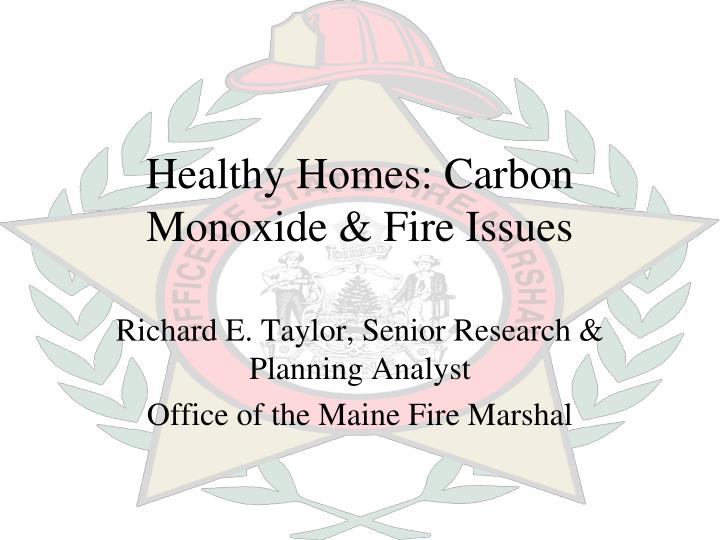 Healthy homes carbon monoxide fire issues