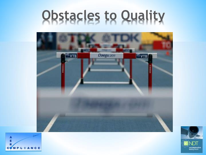 Obstacles to Quality