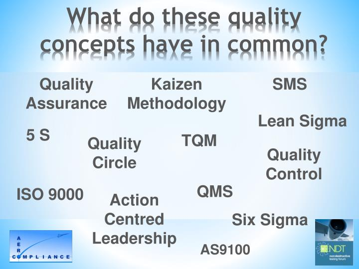 What do these quality concepts have in common?
