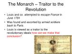 the monarch traitor to the revolution