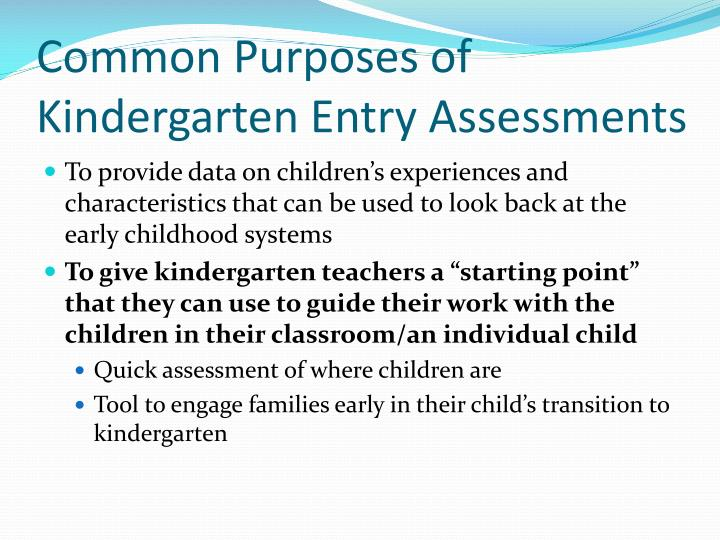 Common Purposes of Kindergarten Entry Assessments
