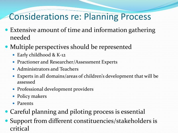 Considerations re: Planning Process