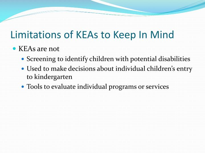 Limitations of KEAs to Keep In Mind