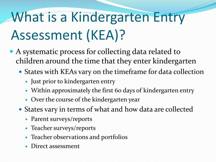 What is a Kindergarten Entry Assessment (KEA)?