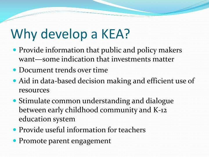 Why develop a KEA?