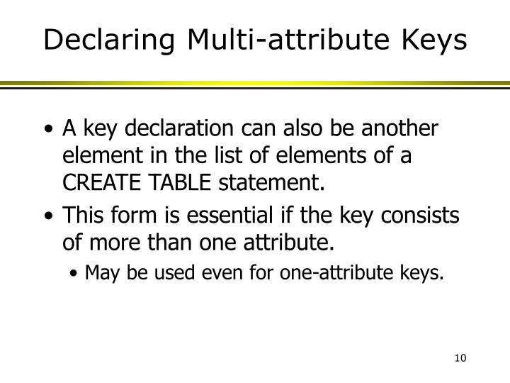 Declaring Multi-attribute Keys