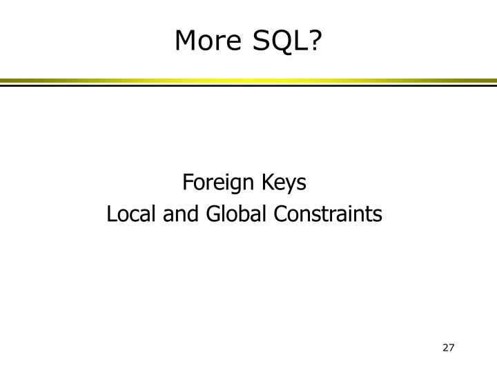More SQL?