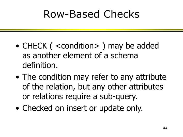 Row-Based Checks