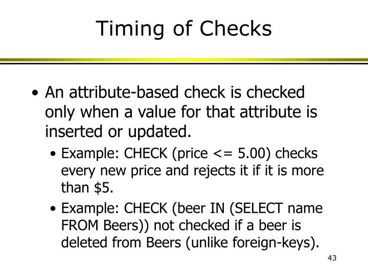 Timing of Checks